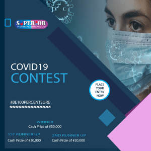 Win N50,000 in Superior Pharmaceuticals Covid 19 Contest Alert.