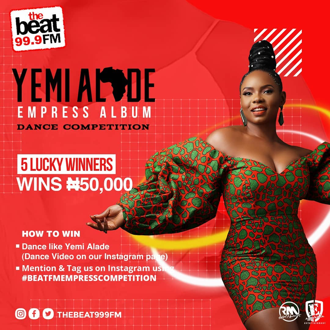 N50k For Grabs as The Beat99.9FM Presents, Yemi Alade, Empress Dance Competition.
