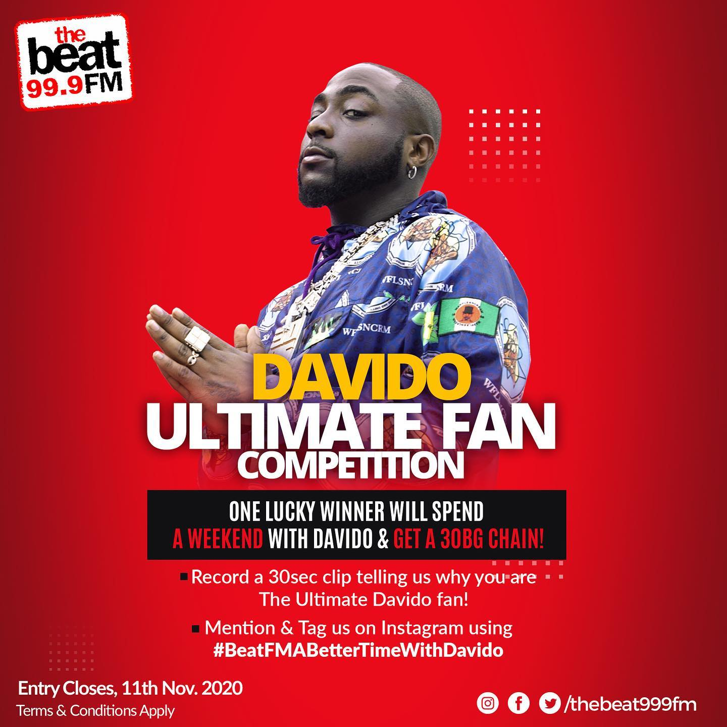 "One Lucky Fan to Spend a Weekend With Davido in ""Davido Ultimate Fan Competition""."