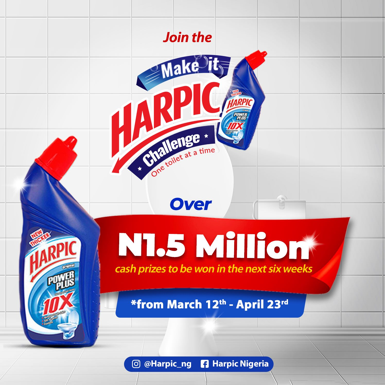 N1.5Million For Grabs in 6weeks, in Harpic Nigeria #MakeitHarpicChallenge.