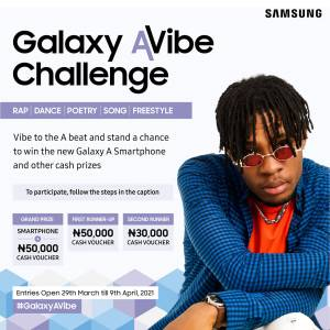Stand a Chance to Win a Galaxy A- Smartphone, and or Cash Vouchers #GalaxyAvibe.