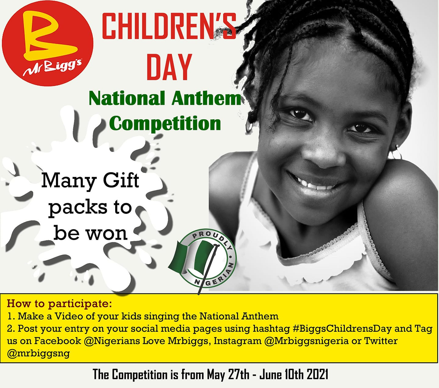 Mr. Biggs National Anthem Competition, Loads of Gift Packs to be Won.