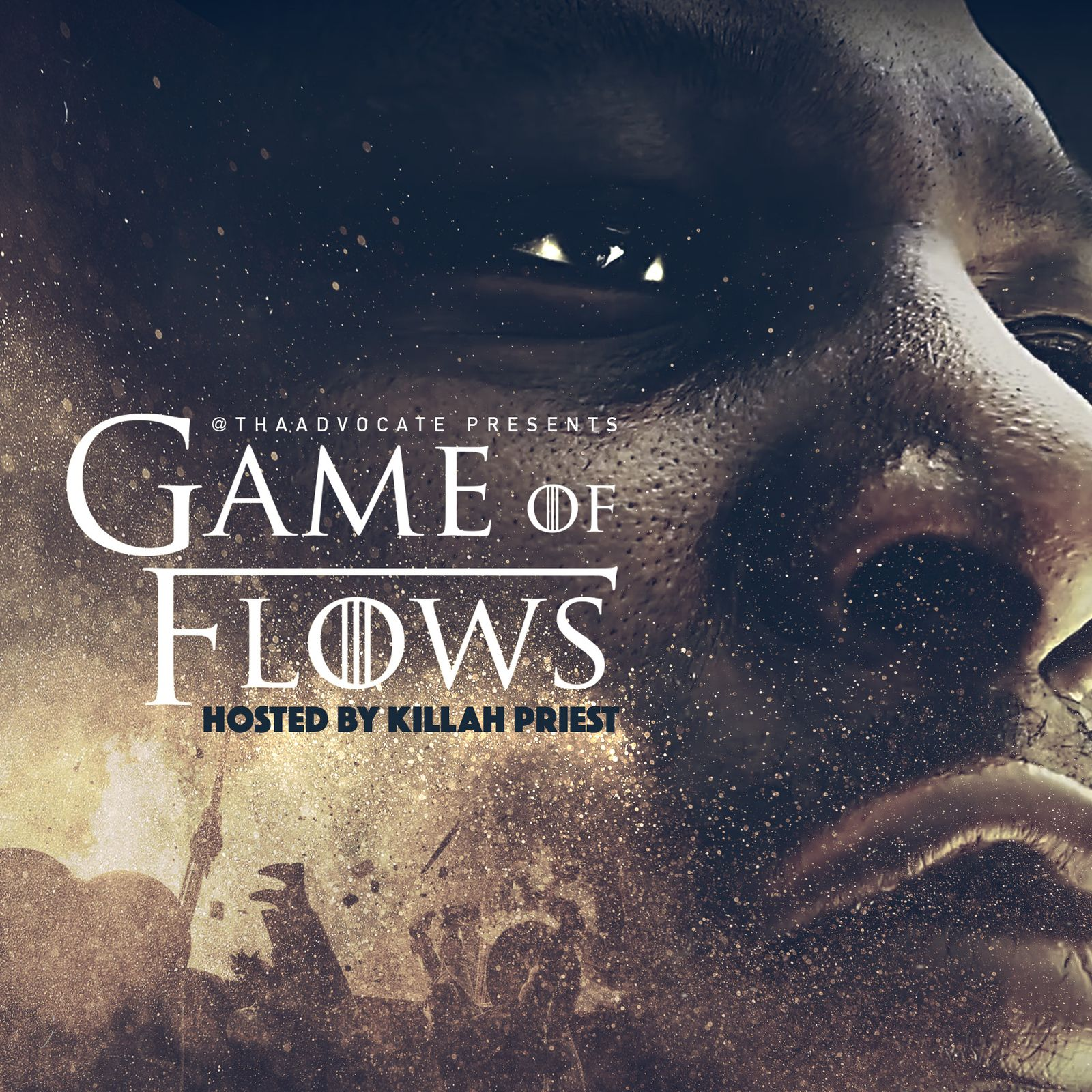 New Tha Advocate Presents Game Of Flows Mixtape Hosted By Killah