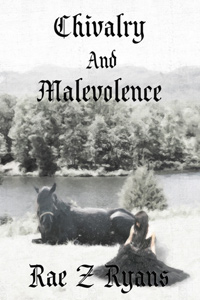 Chivalry and Malevolence