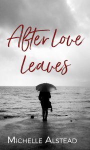 AFTER LOVE LEAVES