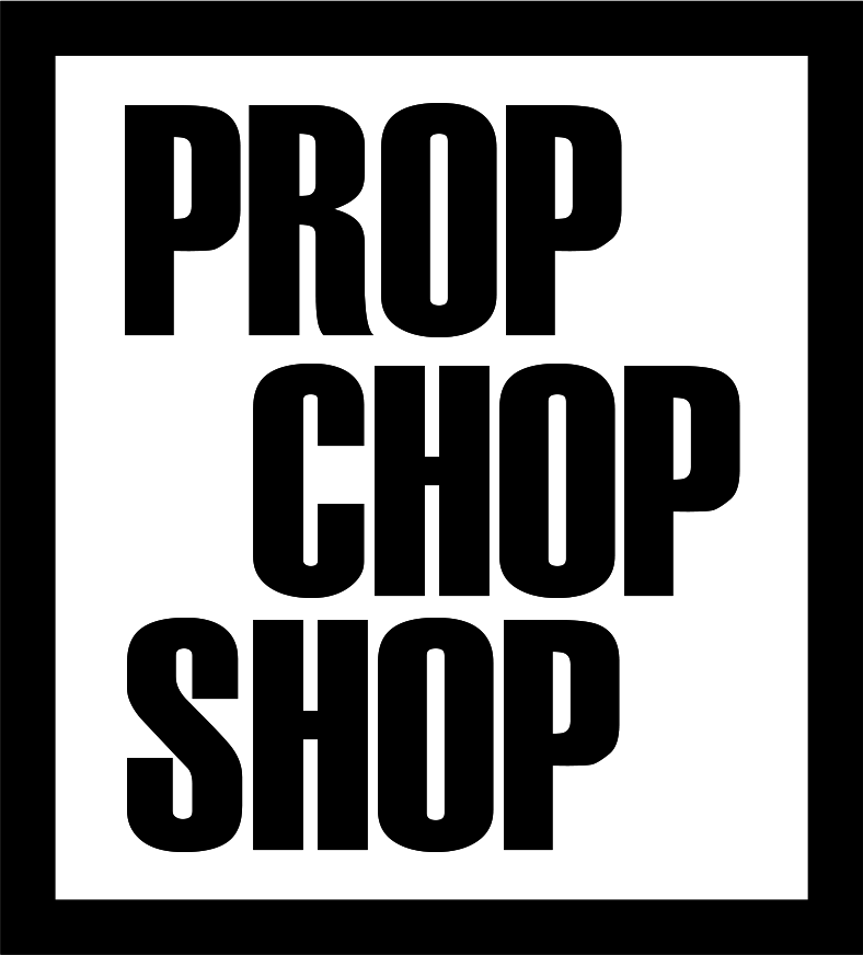 Prop Chop Shop