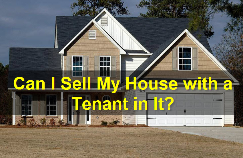 selling house with tenants