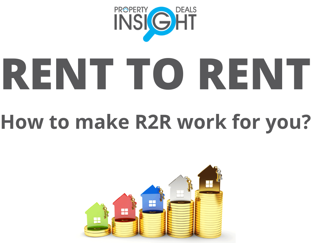 How to make R2R work for you - Property Deals Insight