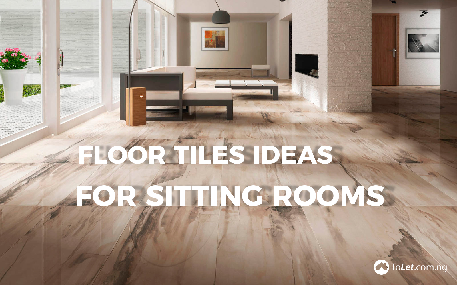 Floor Tiles Ideas for Sitting Rooms  PropertyPro Insider