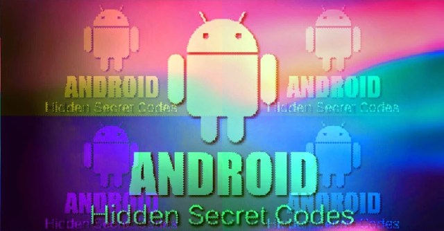 hidden-android-secrets-codes