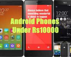 Top 5 Android Smartphone Under Rs10000 in India