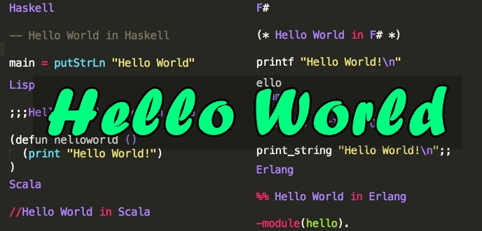 Here's How You Can Say 'Hello World' in 25 Different Programming Languages