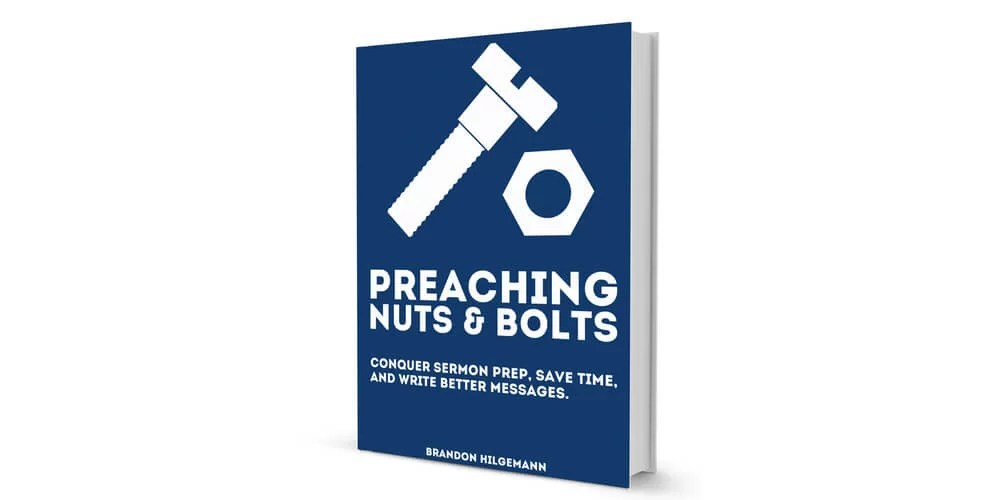 Preaching Nuts & Bolts