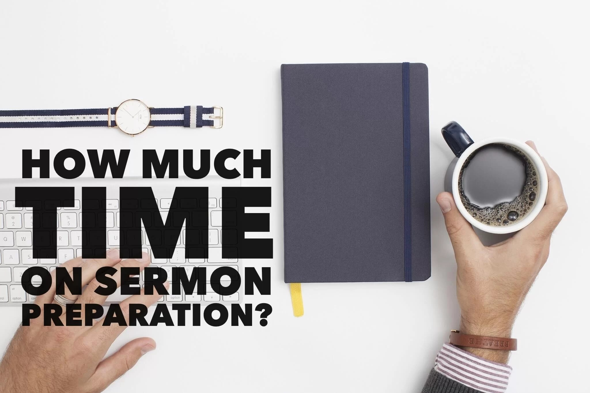 time on sermon preparation