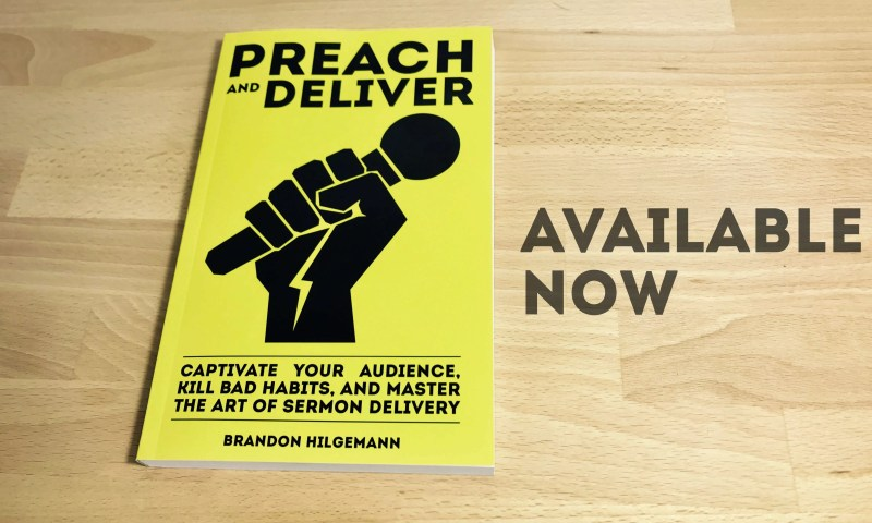 Preach and Deliver available now