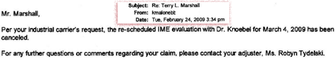 In an Feb. 2009 email, Terry Marshall is informed that AIG has canceled his medical appointment.