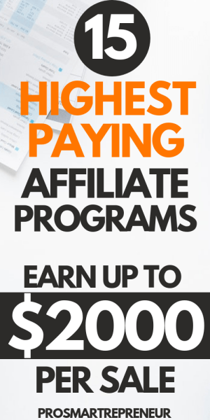 15 Highest Paying Affiliate Programs For Bloggers