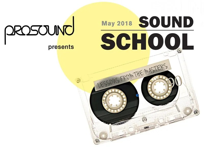 Sound School May 2018