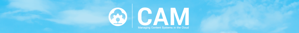 Webinar - Introducing CAM: Managing Content Systems in the Cloud
