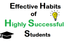 Effective Habits of Highly Successful Students