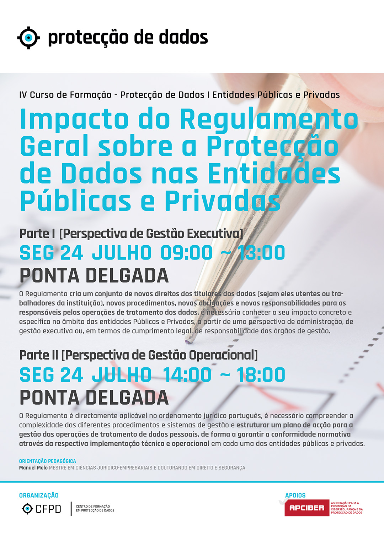 Curso de Formação - Protecção de Dados - Ponta Delgada - Dia 24 de Julho de 2017