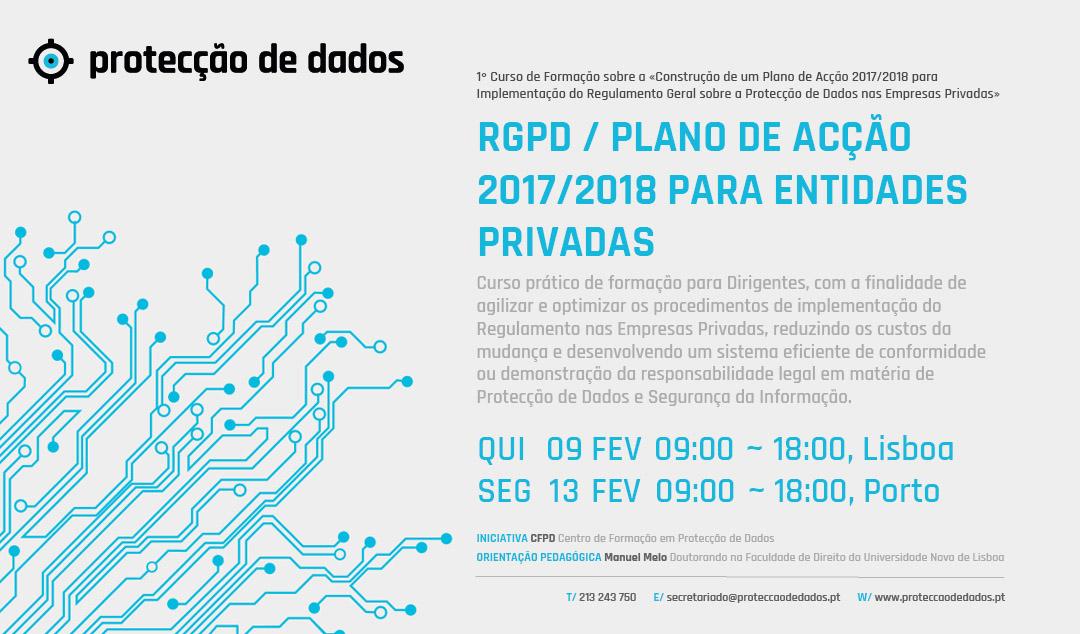 I Curso de Formação – «RGPD / Protecção de Dados – Plano de Acção 2017/2018 para Entidades Privadas»