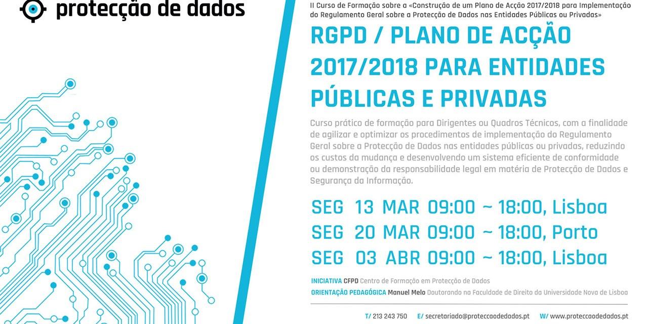 II Curso de Formação – «RGPD / Protecção de Dados – Plano de Acção 2017/2018 para Entidades Públicas e Privadas»