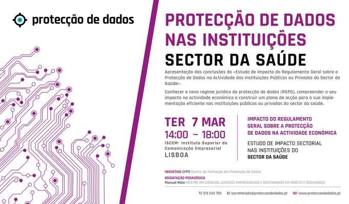 Dia 7 de Março/2017 - Lisboa - I Curso de Formação - «Protecção de Dados Pessoais no Sector da Saúde»