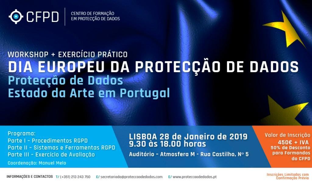 DIA EUROPEU DA PROTECÇÃO DE DADOS Protecção de Dados – Estado da Arte em Portugal  Programa: Parte I – Procedimentos RGPD Parte II – Sistemas e Ferramentas RGPD Parte III – Exercício de Avaliação