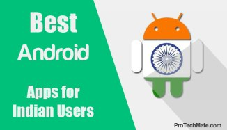 Best Android Apps for Indian Users