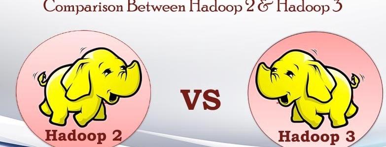 Hadoop2 vs Hadoop3