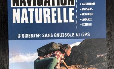 La navigation naturelle, l'art de savoir s'orienter