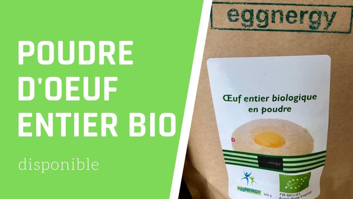 La poudre d'œuf entier bio