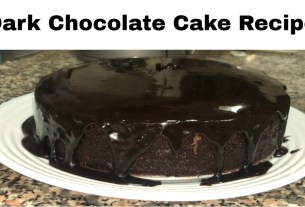 How to Make the Most Amazing Dark Chocolate Cake at home