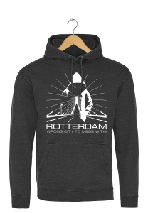 """Rotterdam hoodie """"Rotterdam wrong city to mess with!"""""""