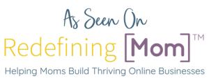 Laura Rice article featured on Redefining Mom