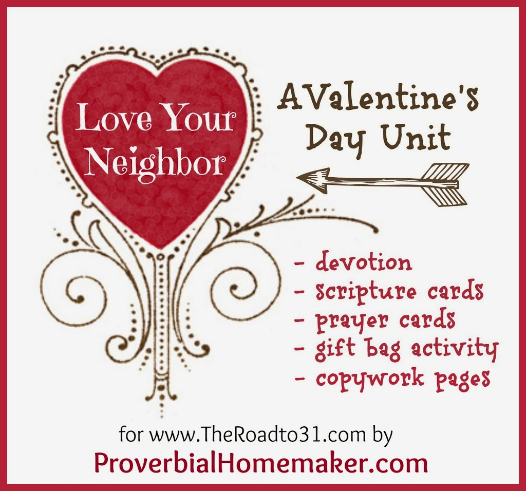 Love Your Neighbor A Free Valentines Day Unit Study