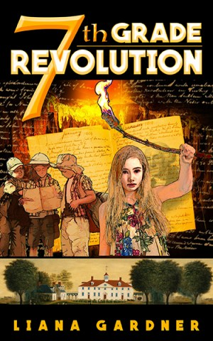 7th Grade Revolution by Liana Gardner