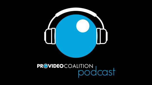 ProVideo Coalition Podcast