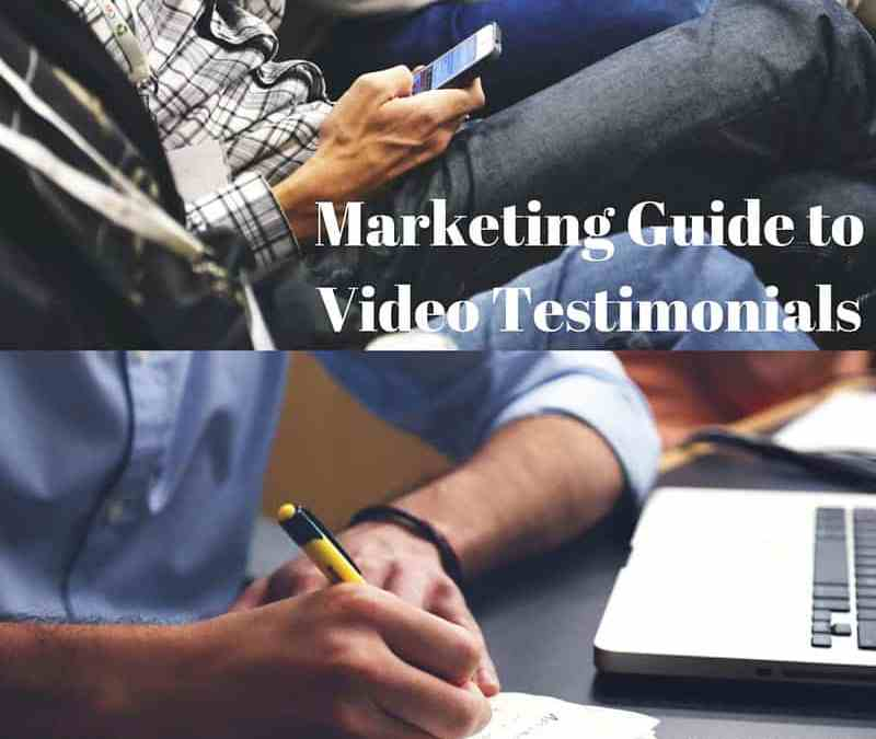 marketing guide on how to make a video testimonial and best practices