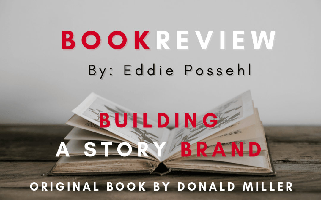 Book Review of Building a StoryBrand by Donald Miller