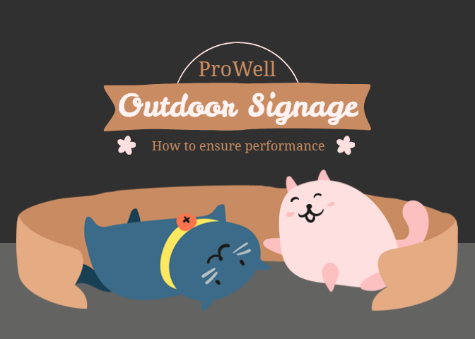 How to ensure performance and durability for Outdoor Signage