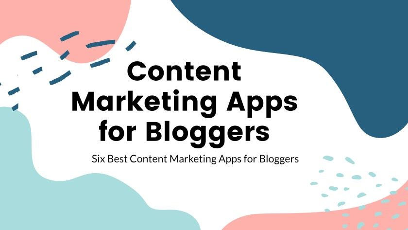 Content marketing apps for bloggers