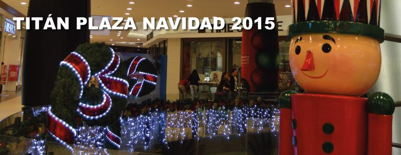 Titán Plaza Navidad 2015