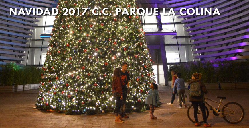 Navidad 2017 Parque la Colina Centro Comercial, iluminación y decoración