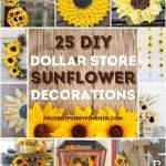 25 Sunflower Dollar Store Diy Home Decor Ideas Prudent Penny Pincher