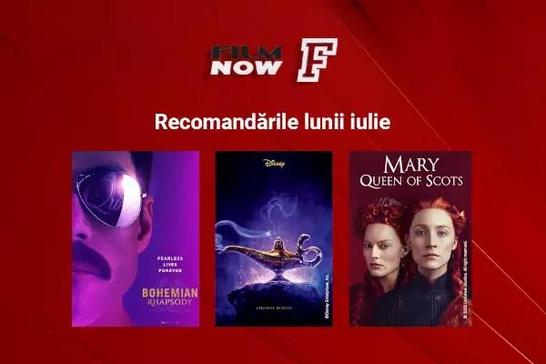 Film Now recomandari iulie
