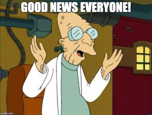 "Professor Farnsworth exclaiming ""Good news everyone!"""