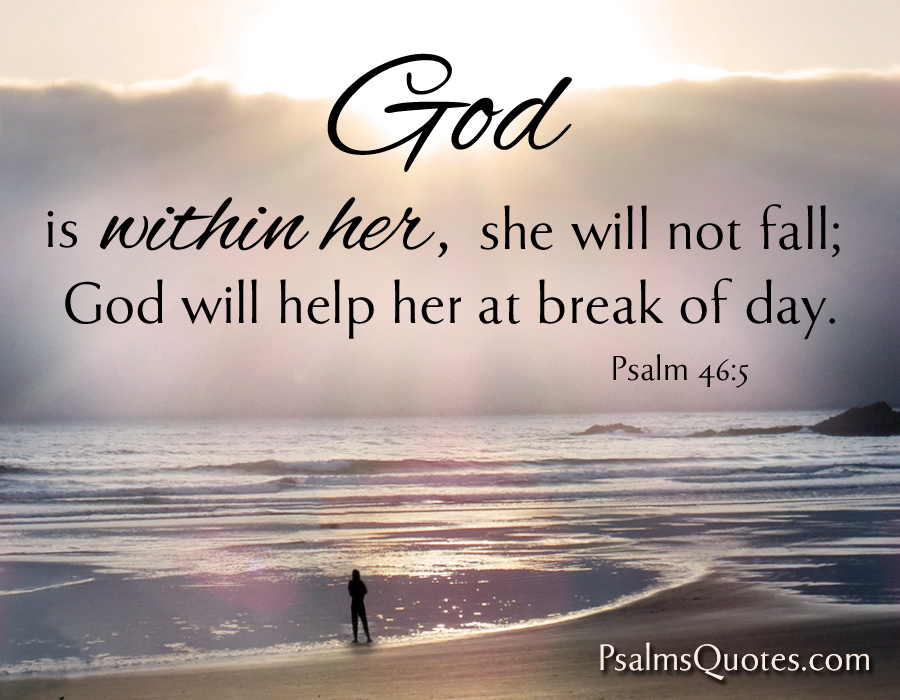 God Is Within Her She Will Not Fall Wallpaper Psalm 46 5 Bible Verse Book Of Psalms