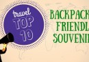 Top 10 Backpacker-Friendly Souvenirs